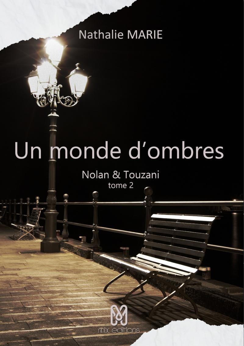 MARIE Nathalie - Nolan & Touzani - Tome 2 : Un monde d'ombres Nolan_10