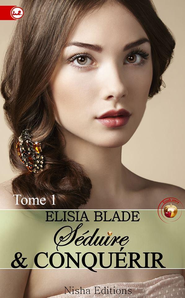 BLADE Elisia - Séduire et Conquérir - Tome 1 Ob_dfa10