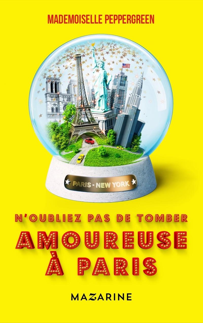 MADEMOISELLE PEPPERGREEN  : N'oubliez pas de tomber amoureuse à Paris  97828611