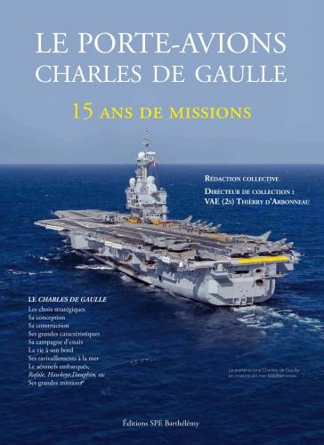 Le porte-avions Charles de gaulle, 15 ans de missions 54223110