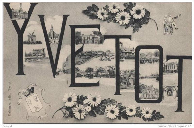 Cartes postales ville,villagescpa par odre alphabétique. - Page 6 Yvetot10