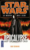 CHRONOLOGIE Star Wars - 6 : à partir de l'An 37 Apocal10