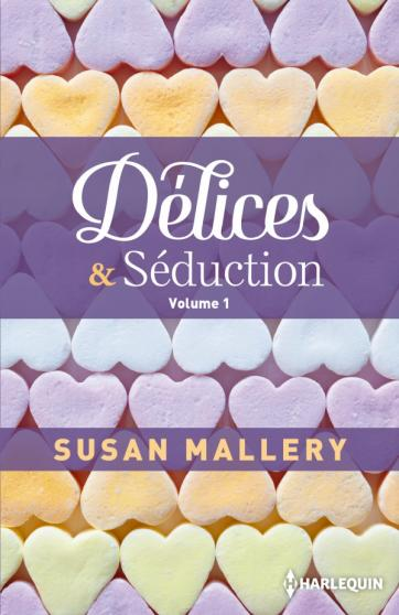 Délices et Séduction - Volume 1 (Buchanan, tomes 1 & 2) de Susan Mallery 97822810