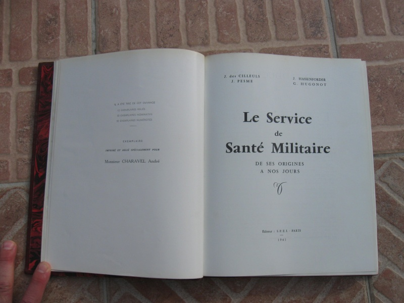 Très beau livre : Le Service de Santé Militaire de ses origines à nos jours. Négociable !ESC 1 Vendu Img_1012