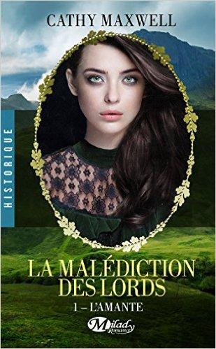 La Malédiction des Lords - Tome 1 : L'Amante de Cathy Maxwell Amante10