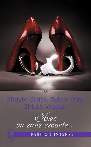 Avec ou sans escorte... de Sylvia Day, Shayla Black & Shiloh Walker Avec_o11