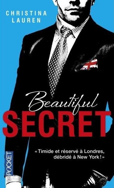 Beautiful Bastard - Tome 4 : Beautiful Secret de Christina Lauren Beauti10