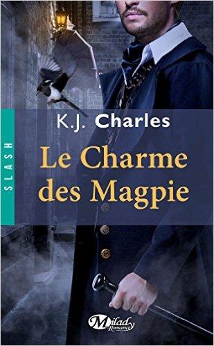 KJ charles - Les Magpie - Tome 1 : Le charme des Magpie de K.J Charles Charme10
