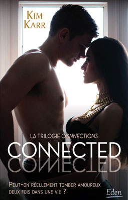 Connections - Tome 1 : Connected de Kim Karr Connec10