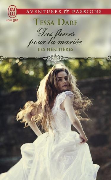 Les Héritières - Tome 2 : Des fleurs pour la mariée de Tessa Dare Des_fl10