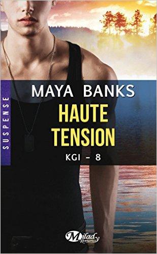 KGI - Tome 8 : Haute tension de Maya Banks Haute_10