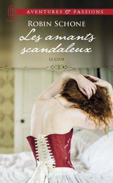 Le Club - Tome 1 : Les amants scandaleux de Robin Schone Les_am10