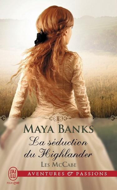 maya banks - Les McCabe - Tome 2 : La séduction du Highlander de Maya Banks Mccabe10