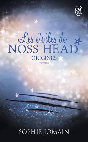 Les étoiles de Noss Head - Tome 4 : Origines (1ère partie) de Sophie Jomain Origin10