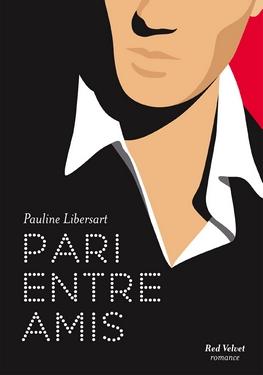 Pari entre amis de Pauline Libersart Pari10