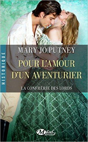La Confrérie des Lords - Tome 5: Pour l'amour d'un aventurier de Marie-Jo Putney Pour_l11