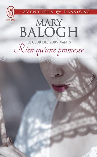 Le Club des Survivants - Tome 5 : Rien Qu'une Promesse de Mary Balogh Rien10