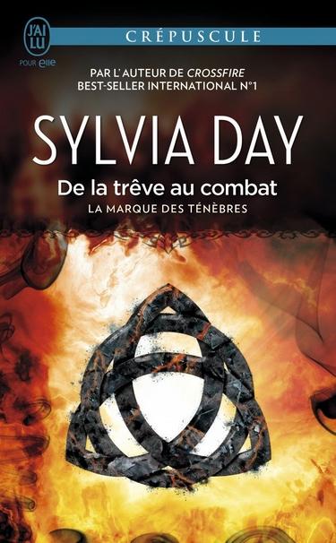La Marque des Ténèbres - Tome 2 : De la trêve au combat de Sylvia Day Sylvia10