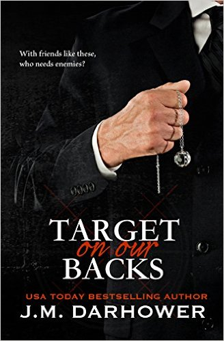 Monster in his eyes - Tome 3 : Target on Our Backs de J.M. Darhower Target10
