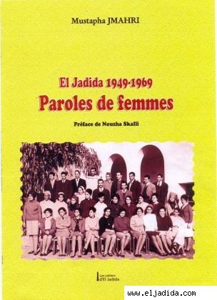 « El Jadida 1949-1969, Paroles de femmes » de Mustapha Jmahri Parole10
