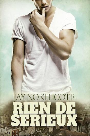 Rien de sérieux de Jay Northcote 12973510