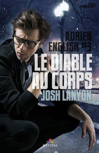 Adrien English - Tome 3  : Le diable au corps de Josh Lanyon 13092110