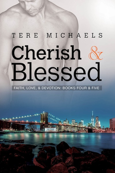 Faith, Love & Devotion - Tome 4 et 5 : Cherish & Blessed de Tere Michaels Cheris10