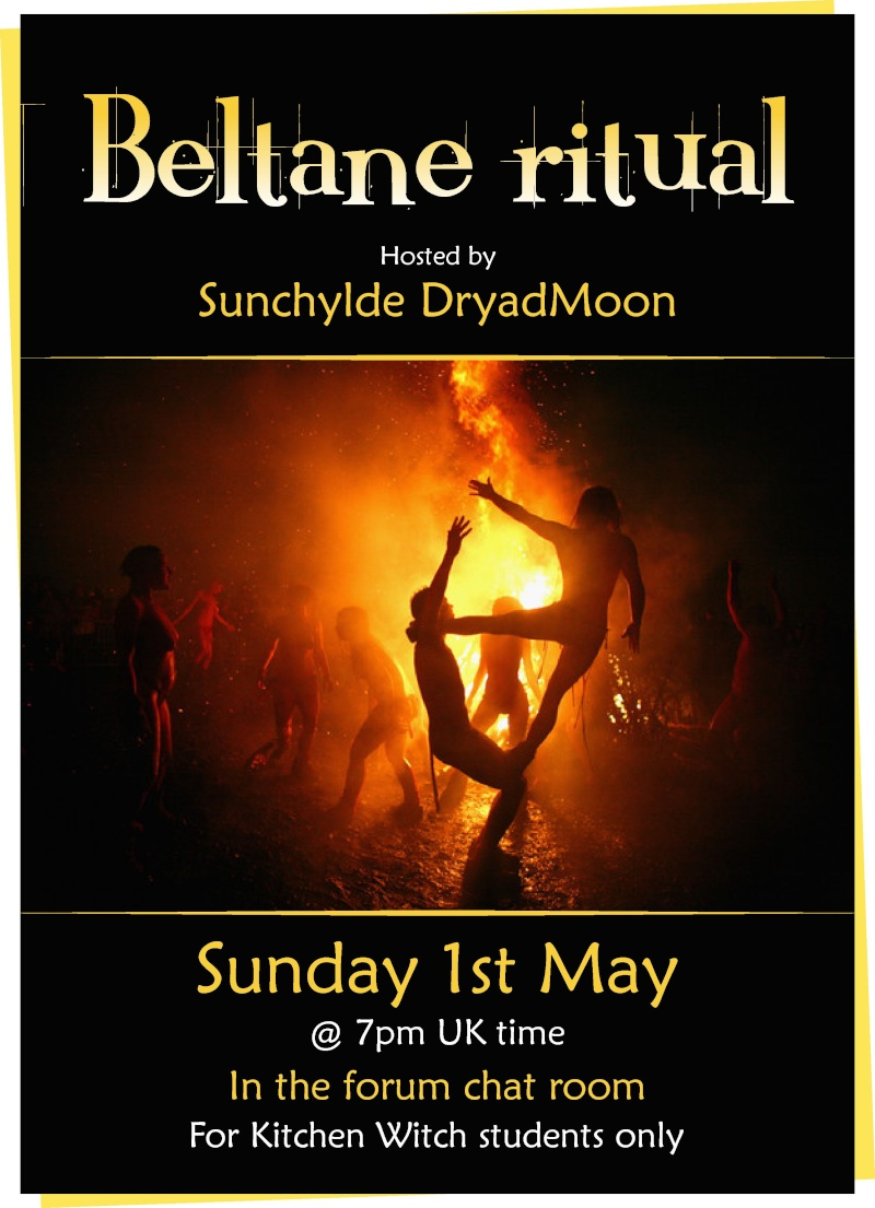 Beltane ritual with Sunchylde Dryadmoon 1st May 7pm Beltan10