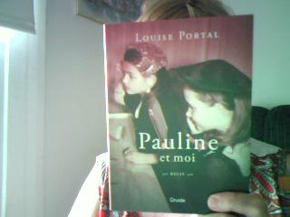 Livre de Louise Portal    Titre: Pauline et moi Img00013