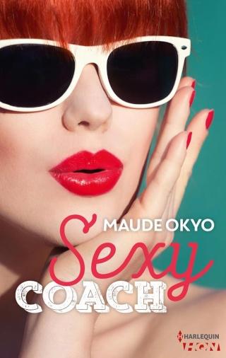 Interview : Maude Okyo et son roman Sexy Coach 18912111