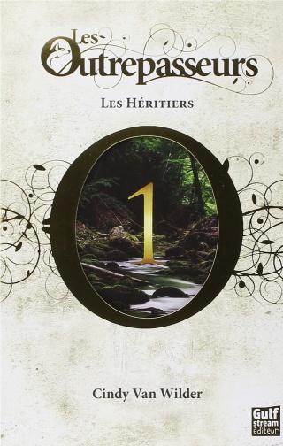 Les Outrepasseurs - Tome 1 : Les héritiers de Cindy Van Wilder 71lszn10