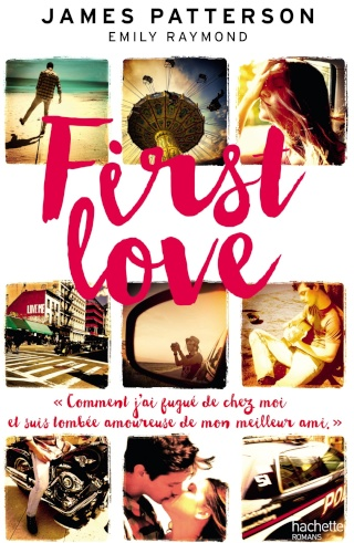 First Love de James Patterson et Emily Raymond 91ya0e10