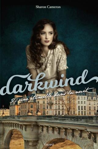 Darkwind - Tome 2 : Une étincelle dans la nuit de Sharon Cameron Une-et10