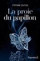La Proie du Papillon de Stéphane Soutoul Laproi10