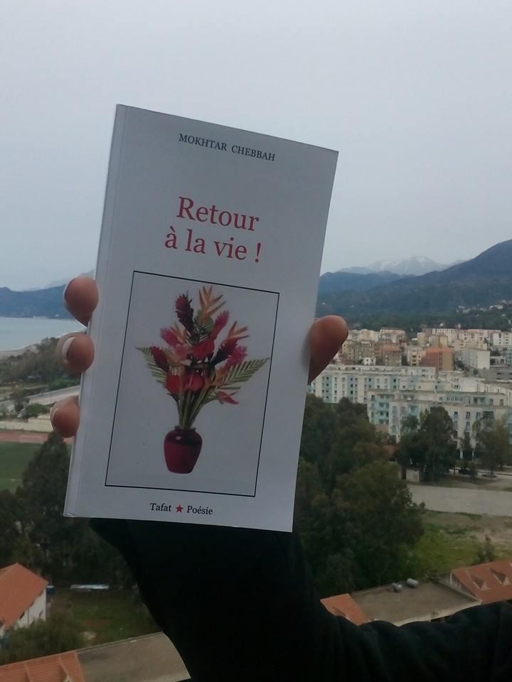 """""""Retour à la vie"""" de Mokhtar Chebbah disponible sur le marché 234"""