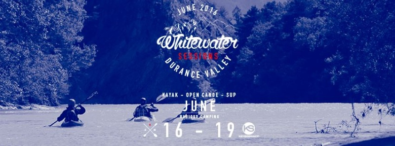 "Rassemblement ""The Durance Whitewater sessions"" 16 au 19 Juin 2016 Affich11"