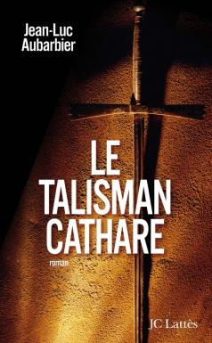 [Aubarbier, Jean-Luc] Le talisman cathare 97827010