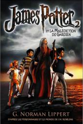 [Lippert, G. Norman] James Potter - Tome 2: Le Gardien Maudit Cvt_ja10