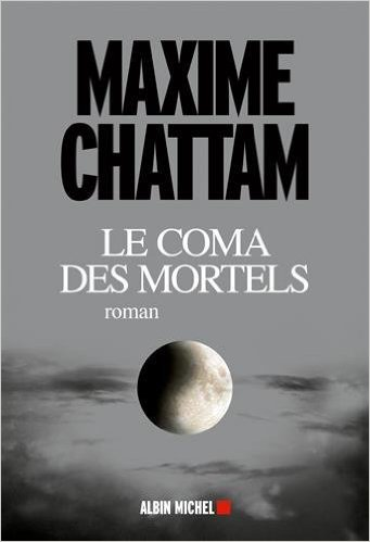[Chattam, Maxime] Le coma des mortels Chatta10