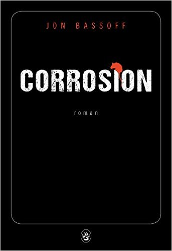 [Bassoff, Jon] Corrosion Corros10