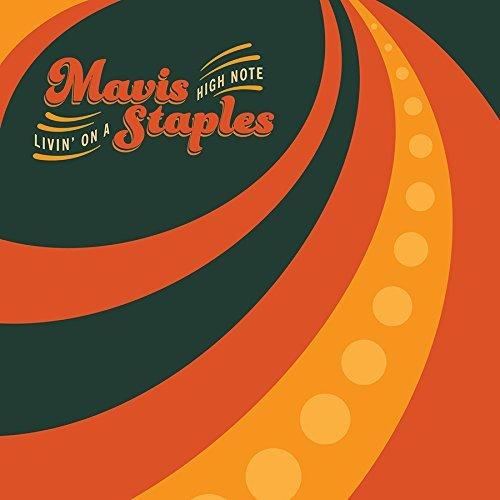 Mavis Staples -Livin' On A High Note 14557910