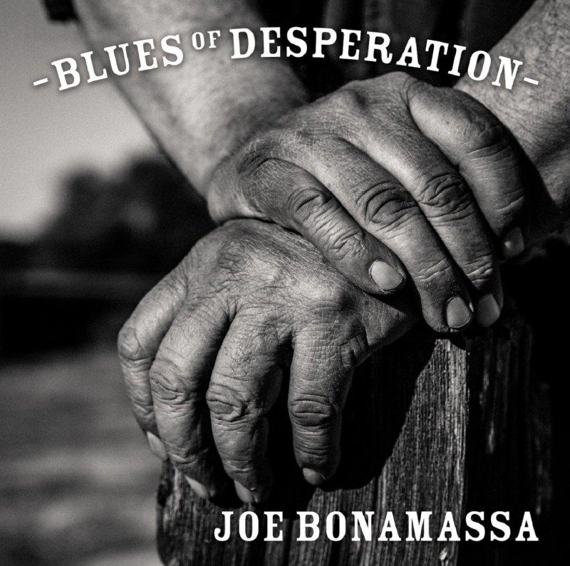 JOE BONAMASSA Blues Of Desperation 14587410