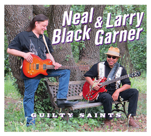 Neal Black & Larry Garner Guilty Saints 8787_b10