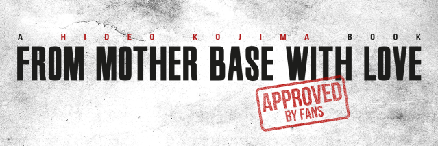 A Hideo Kojima Book : From Mother Base with Love Covert10