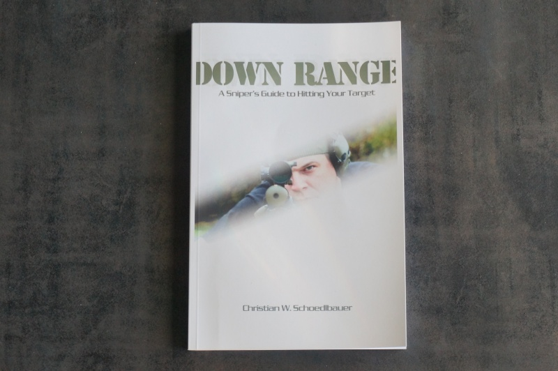 Down Range - A Sniper's Guide to Hitting Your target Dsc01232