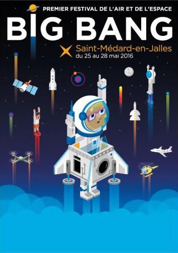 Festival BIG BANG à Saint-Médard -en-Jalles (33) / 25 au 28 mai 2016 avec Jean-François Clervoy Big210