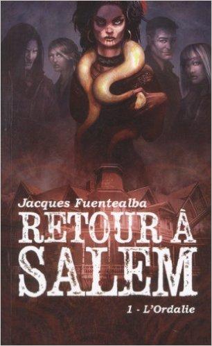 FUENTEALBA Jacques : retour à Salem tome 1 - l'Ordalie 51icoq10