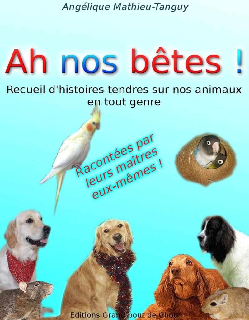 Ensemble vous pouvez tous m'aider à soigner ma chienne. :-) Couver11