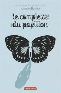 [Heurtier, Annelise] Le complexe du papillon Heurti10