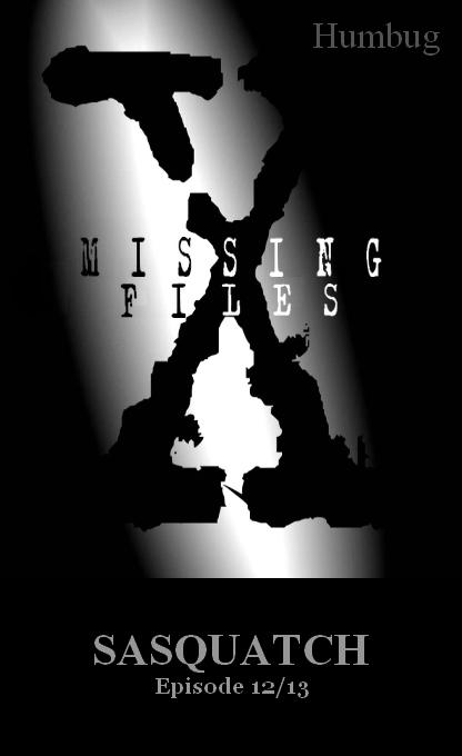 Missing Files 12 Sasquatch 12a10